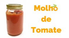 Molho de Tomate da Vovó | Nutrição, saúde e qualidade de vida