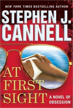 At First Sight by Stephen J. Cannell