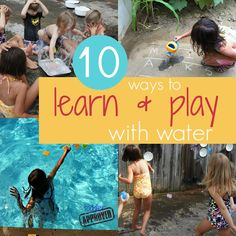 Toddler Approved!: 10 Ways to Learn and Play with Water