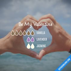 Be My Valentine - Essential Oil Diffuser Blend