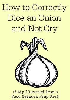 How To Correctly Dice An Onion And Not Cry