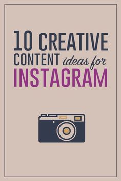 10 Ideas for Creating Original Content for your business on Instagram