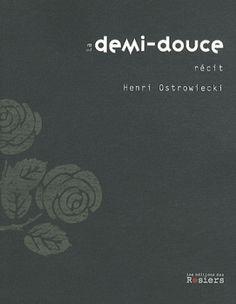 La demi-douce - Henri Ostrowiecki