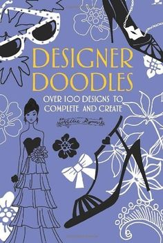Designer Doodles: Over 100 Designs to Complete and Create by Nellie Ryan, http://www.amazon.com/dp/0762437618/ref=cm_sw_r_pi_dp_7LH5qb1H20X1M