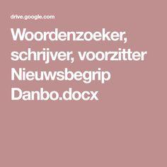 Woordenzoeker, schrijver, voorzitter Nieuwsbegrip Danbo.docx