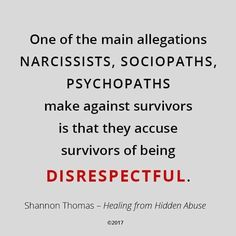 """To a toxic person, even having a different viewpoint from them is considered being """"disrespectful.""""  Healing from Hidden Abuse: A Journey Through the Stages of Recovery from Psychological Abuse is available on Amazon (Paperback, Kindle and Audio book)  Also at Barnes & Noble, Smashwords & iBook"""