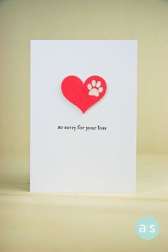 With Sympathy card for pet.  Lovely design. A Muse Studio At Least One Cat paw print on heart card.