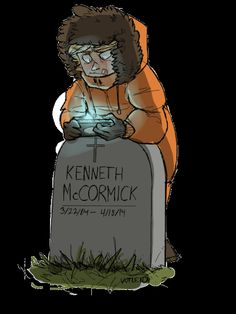 Kenny McCormick <<< The video game tho! XD