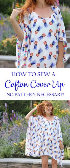 How to sew an EASY Caftan Cover Up. No pattern necessary!