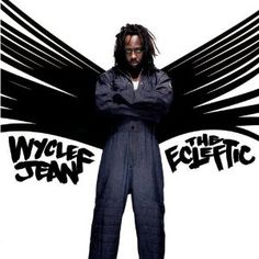 I support Wyclef and wish him a speedy recovery. Wyclef Jean and The Refugees (The Fugees) UPDATE - IT . Radios, Fredro Starr, Is He Married, Wyclef Jean, Rap Albums, Vinyl Cd, Mtv Videos, Mary J, Rap Music