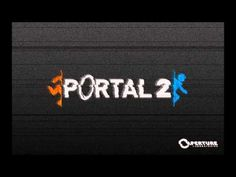 portal 2 - reconstructing science (uber bass) final edition. - YouTube