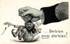 Serbien muss sterbien. [La Serbie doit mourir] Carte autrichienne anonyme de 1914. Un poing gigantesque écrase Pierre Ier de Serbie.