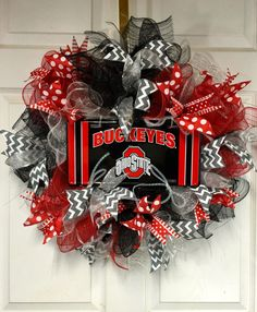 A personal favorite from my Etsy shop https://www.etsy.com/listing/466649528/buckeyes-football-wreath-ohio-state