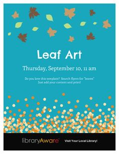 """If you have a fall program coming up, why not use our newest flyer? Search LibraryAware flyers for """"leaves"""". You can change the background color for a different look. Have fun!"""