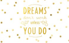DL-Wallpaper-Dreams-Dont-Work-Unless-You-Do