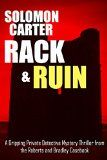 Free Kindle Book -   Rack and Ruin: A Gripping Private Detective Mystery Thriller from the Roberts and Bradley Casebook Check more at http://www.free-kindle-books-4u.com/mystery-thriller-suspensefree-rack-and-ruin-a-gripping-private-detective-mystery-thriller-from-the-roberts-and-bradley-casebook/