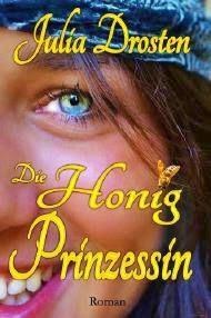 """Samys Lesestübchen: """" Die Honigprinzessin"""" von Julia Drosten ( 5 von 5..."""