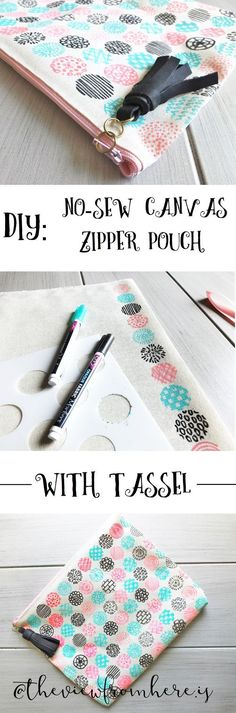 DIY: No-Sew Canvas Zipper Pouch with Tassel    http://theviewfromhere.is