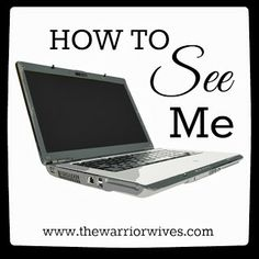 Warrior Wives: How To See Me