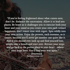 Embrace The Uncertainty Eyes Quotes Soul, Eye Quotes, Lyric Quotes, Lyrics, Embrace Life Quotes, Everyday Quotes, Quotes And Notes, Great Quotes, Inspirational Quotes
