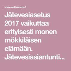 Jätevesiasetus 2017 vaikuttaa erityisesti monen mökkiläisen elämään. Jätevesiasiantuntija Satu Heino kertoo, mikä asetuksessa muuttui.