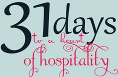 "31 Days to a Heart of Hospitality :: ""Hospitality is a personal response to your own need to connect with other people. This need is at the core of what it means to be human.  Your entire humanity, your identity itself, is wrapped up in your need to connect. The real question is not how dangerous the stranger is. The real question is how dangerous will I become if I don't learn to be more open."""