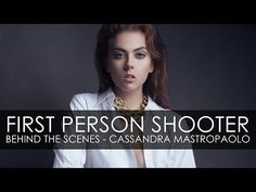▶ First Person Shooter - Behind The Scenes - Cassandra Mastropaolo - YouTube