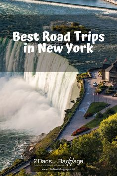 Best Road Trips in New York - 2 Dads with Baggage