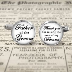 Cuff Links - Accessories - Cufflinks - Wedding - Father of the Groom - Thank You for Raising the Man of my Dreams - Choice of 12mm and 20mm