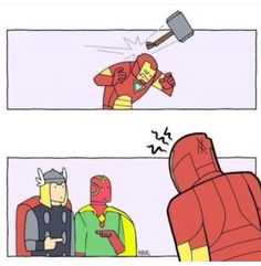 I'm sure this has happened.<<Yeah, maybe if Thor wasn't in Asgard dealing with Ragnarok.