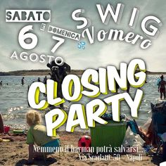 Sabato 6 e domenica 7 agosto SWIG SHOT BAR
