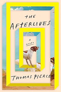 The Afterlives: Amazon.co.uk: Thomas Pierce: 9781594632532: Books