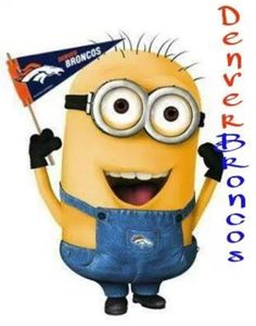 Minion Broncos fan! Awesome!