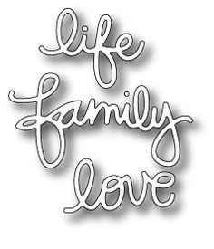 *Simon Says Stamp LIFE FAMILY LOVE Craft Dies S161