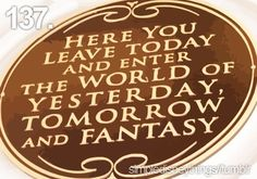 Here you leave today and better the world of yesterday, tomorrow and fantasy