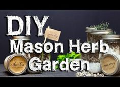 How to Make Your Own Indoor Mason Jar Herb Garden