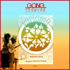 WATCH-FIELD FREE HIPPIE FESTIVAL...POSTER FOR THE BAND GONG.PLAYING AT THE SITE...