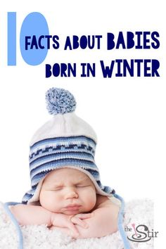 Bet there's a lot you don't know about winter babies! Turns out scientists have done a whole lot of research on what it means to be born when it's cold outside. Click to read the surprising facts.