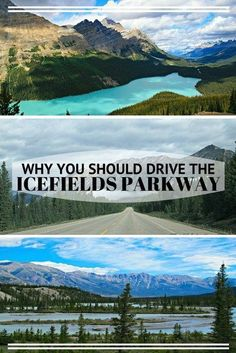 WHY YOU SHOULD DRIVE THE ICEFIELDS PARKWAY- Banff and Jasper National Parks, Alberta, Canada