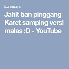 Jahit ban pinggang Karet samping versi malas :D - YouTube