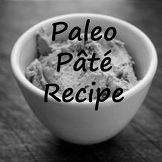 Recipe: Paleo Chicken Liver Pâté. Pâté is a great way to get more offal into your diet - and it's so easy to make your own!