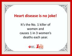 Heart Disease is the Number 1 killer of women! #GoRed