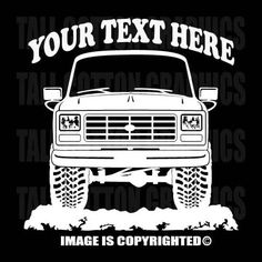 BRONCO - F150 - F250 - FORD 4x4 1980-1986 Personalized Vinyl Decal - #OR007