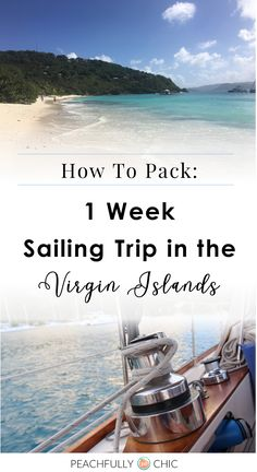 The Perfect Packing List: What to pack for a 1 week sailing trip to the Virgin Islands - Travel Trends Sailing Greece, Sailing Charters, Sailing Catamaran, Sailing Trips, Sailing Gear, Segel Outfit, British Virgin Islands Vacations, Cruise Travel, Travel Packing