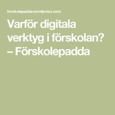 Varför digitala verktyg i förskolan? – Förskolepadda
