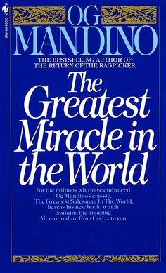 the greatest miracle in the world, awesome read that makes everything wonderful