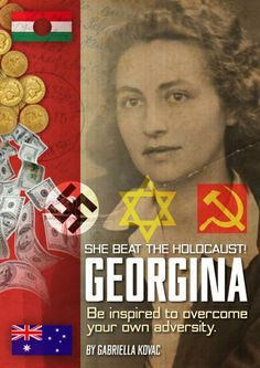 "Gabriella Kovac | ""This story is about her mother, a Holocaust Survivor."" Author of 'Georgina, a Holocaust Survivor's True Story' #holocaust #holocaustsurvivors--via Kim Ellis #holocaustsurvivorstories"