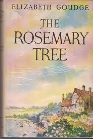 elizabeth goudge books - The Rosemary Tree, published 1956, set in Devon of 1950's.
