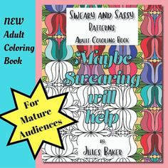 Sweary And Sassy Patterns Adult Coloring Book Printable Instant Download Mature Audiences