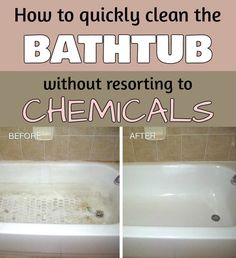 How to quickly clean the bathtub without resorting to chemicals - CleaningInstructor.com